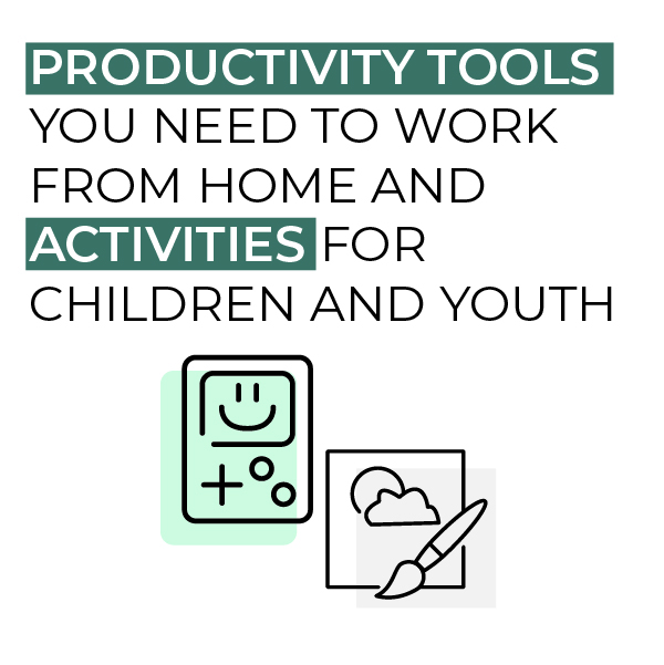 COVID-19 Townhall: Productivity Tools You Need To Work From Home and Activities for Children and Youth